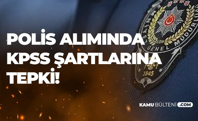 7 Bin Polis Alımında KPSS Şartlarına Tepki Sürüyor