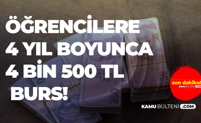Bakan Açıkladı: Öğrencilere 4 Yıl Boyunca Ayda 4 Bin 500 TL!