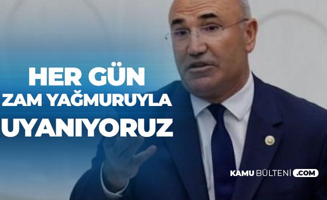 CHP'li Mahmut Tanal: Her Gün Zam Yağmuruna Tutuluyoruz