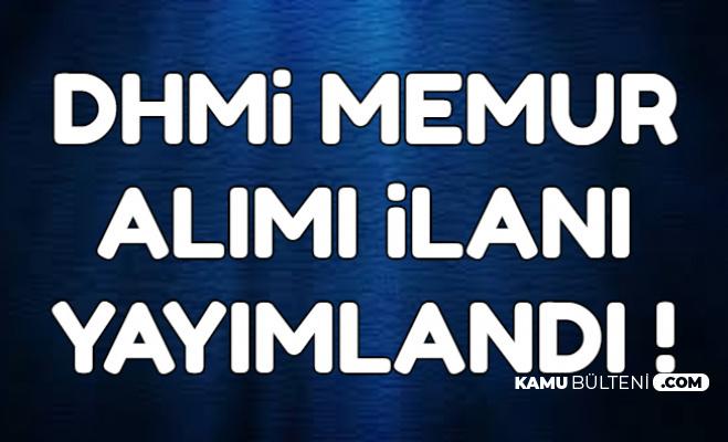 DHMİ Memur Alımı İlanı Yayımlandı-9 Ekim 2019