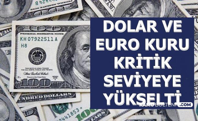 Euro ve Dolar Kuru Kritik Seviyeye Yükseldi