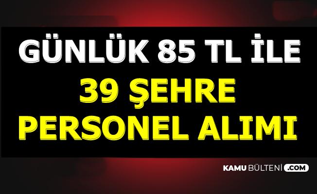 Haftalık 510 TL ile 39 Şehre Personel Alımı-Başvurular İnternetten
