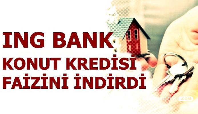 ING Bank'tan Konut Kredisi Faiz İndirimi Müjdesi: İşte Kredi Hesaplaması