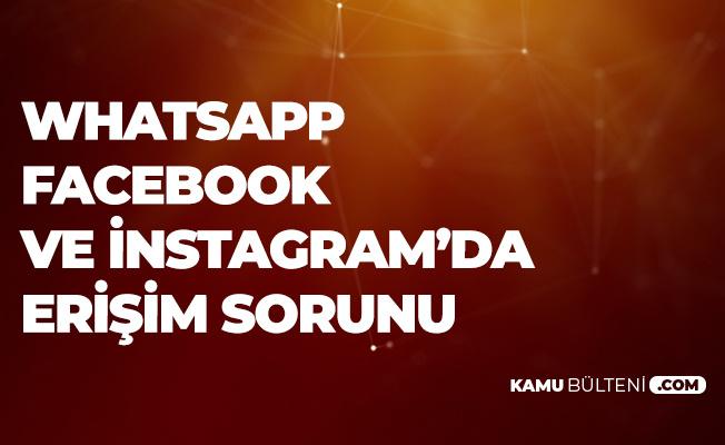 İnstagram , Facebook ve Whatsapp Çöktü!  İnstagram ve Facebook Açılmıyor