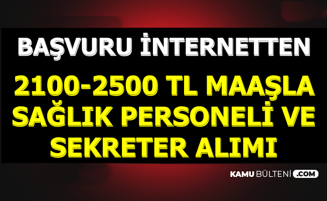 İŞKUR'dan 2500 TL Maaşla Personel Alımı-Başvuru İnternetten