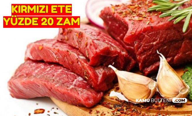 Kırmızı Ete Yüzde 20 Zam
