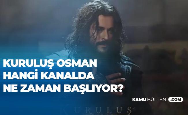 Kuruluş Osman Dizisi için Heyecanlı Bekleyiş Sürüyor! Kuruluş Osman Hangi Tarihte Başlıyor?