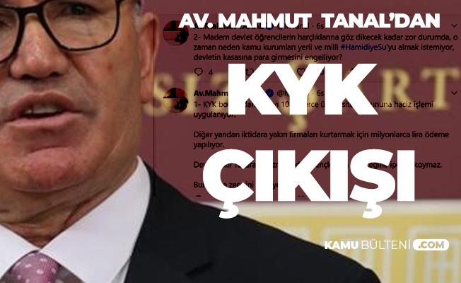 Mahmut Tanal'dan KYK Borcu Çıkışı: Bunlar Zenginleri Kolluyor