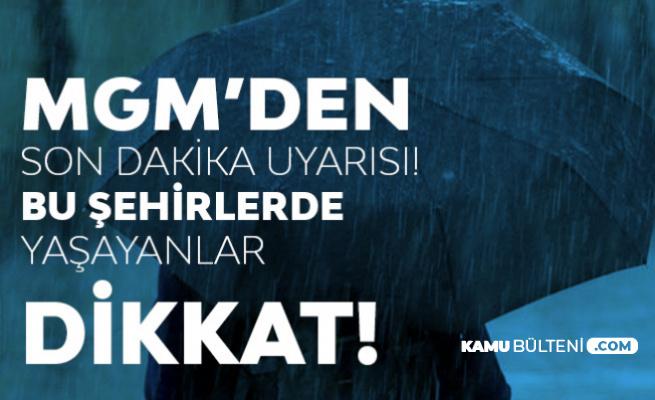 Meteoroloji Uyardı: Bu Şehirlere Şiddetli Yağmur Geliyor (İstanbul, İzmir, Ankara, Bursa.. Hava Durumu)