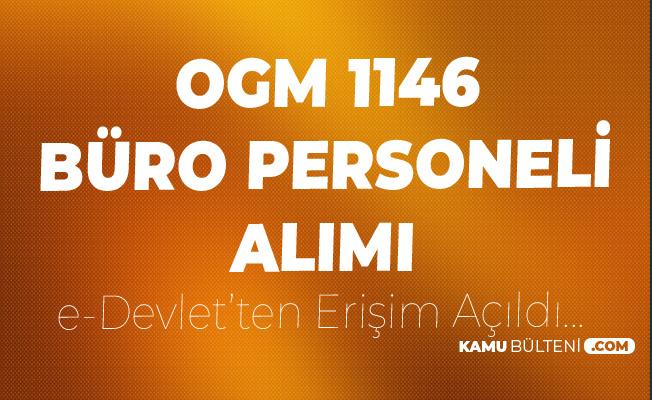 OGM 1146 Sözleşmeli Kamu Personeli Alımı Sonuçları Açıklandı ( Büro Personeli , Mühendis, Biyolog ve Daha Fazlası)