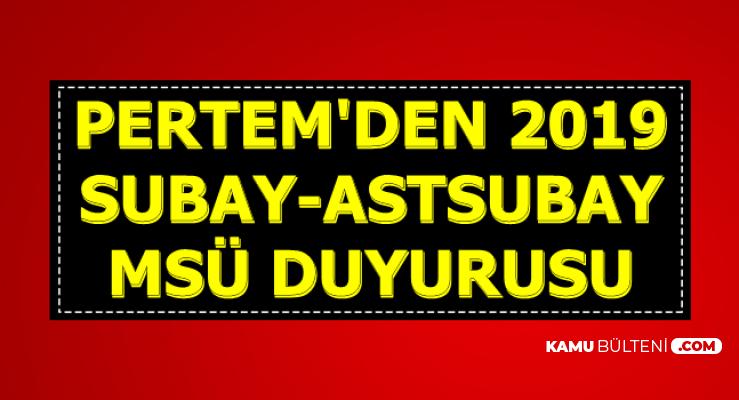 PERTEM'den MSÜ Subay Astsubay Temin Duyurusu