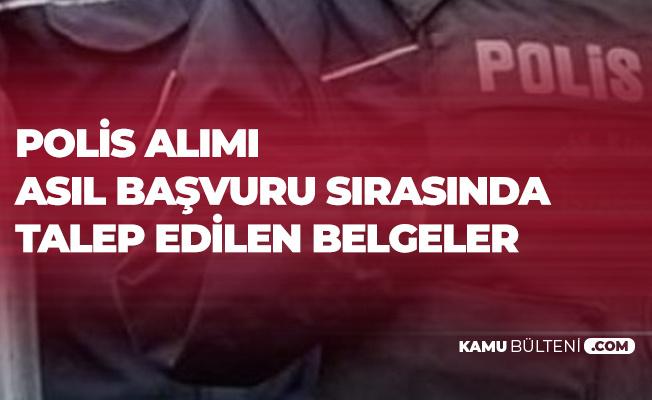 Polis Alımı Ön Başvuruları Sürüyor! Başvuru Esnasında Talep Edilen Belgeler