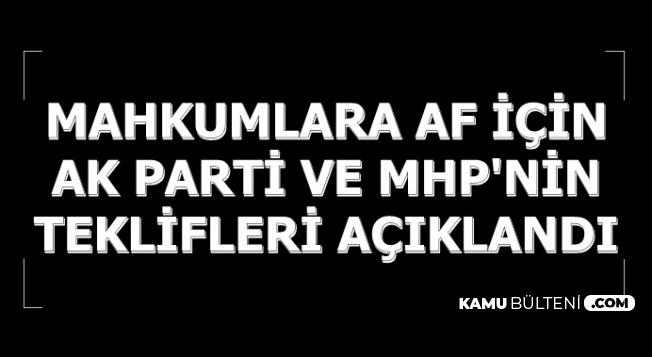Son Dakika: Mahkumlara Af İçin AK Parti ve MHP'nin Teklifleri Açıklandı
