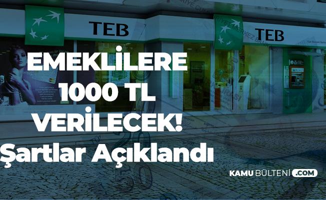 TEB, Emeklilere 1000 TL Promosyon Ödeyecek