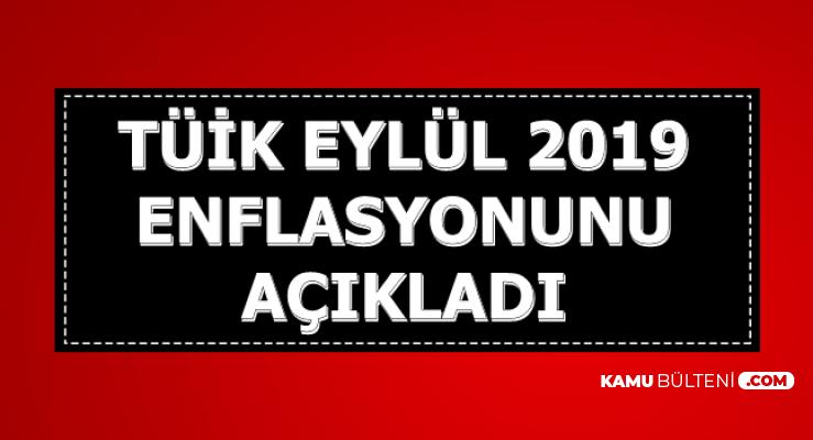 TÜİK Eylül 2019 Enflasyon Rakamlarını Açıkladı (TÜFE-ÜFE)