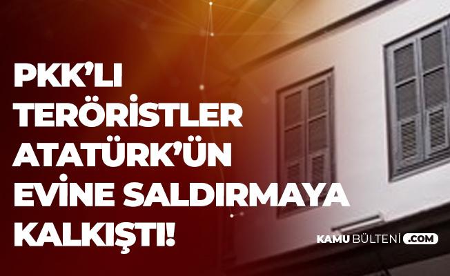 Yunanistan'daki PKK PYD'li Teröristler'den Hain Saldırı! Atatürk'ün Evine Saldırmaya Çalıştılar