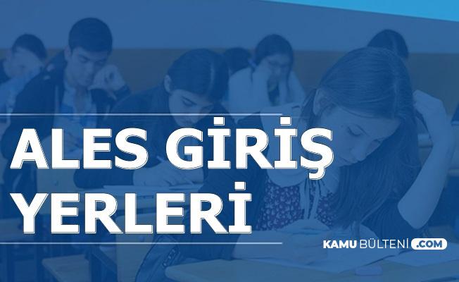 17 Kasım 2019 ALES Sınav Giriş Belgeleri Yayımlandı