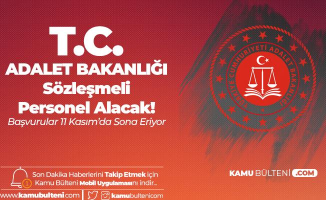 Adalet Bakanlığı Merkez Teşkilatına Sözleşmeli Personel Alımında Başvurular 11 Kasım'da Sonlanacak
