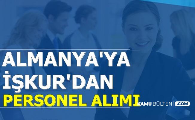Almanya'ya İşkur'dan Türk Personel Alımı 2019