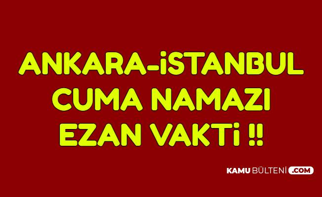 1 Kasım Ankara-İstanbul Cuma Namazı Saati (Abdest Nasıl Alınır, Cuma Namazı Nasıl Kılınır?)