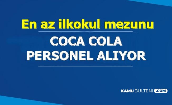 Coca Cola En Az İlkokul Mezunu Personel Alımı*Başvuru Kariyer'de