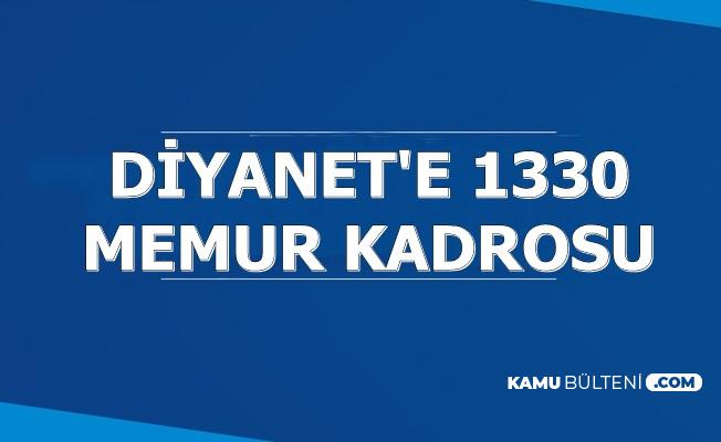 Diyanet'e 1330 Memur Kadrosu: Sayı Dağılımı Belli Oldu