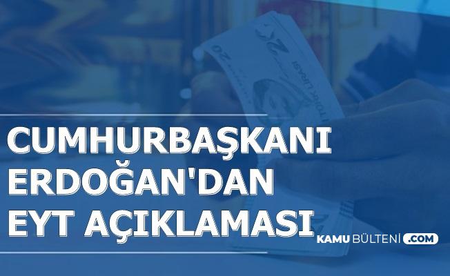 EYT'de Kötü Haber: Cumhurbaşkanı Erdoğan'dan Emeklilikte Yaşa Takılanlar Açıklaması