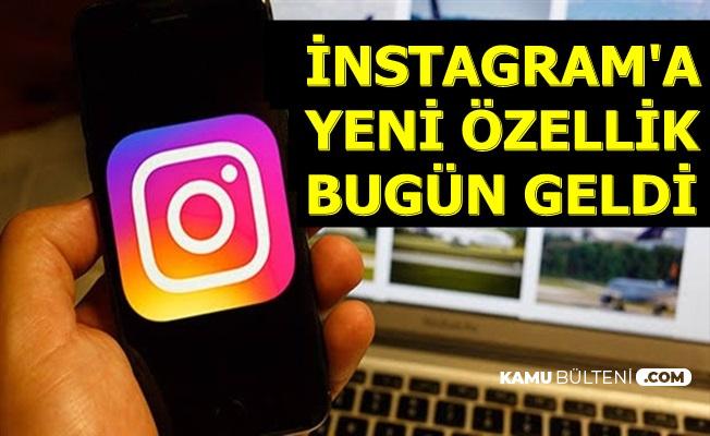 İnstagram Yeni Özelliği Türkiye'ye Bugün Geldi