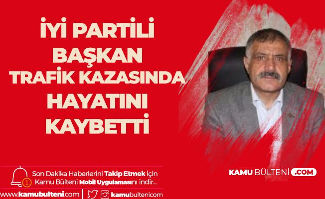 İYİ Parti Yozgat İl Başkanı Hayatını Kaybetti