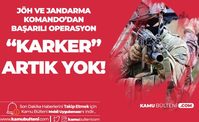 JÖH ve Jandarma Komando Timleri İki Teröristi Etkisiz Hale Getirmişti! 300 Bin TL Ödülle Aranan Terörist Kıran Operasyonunda Öldürüldü!