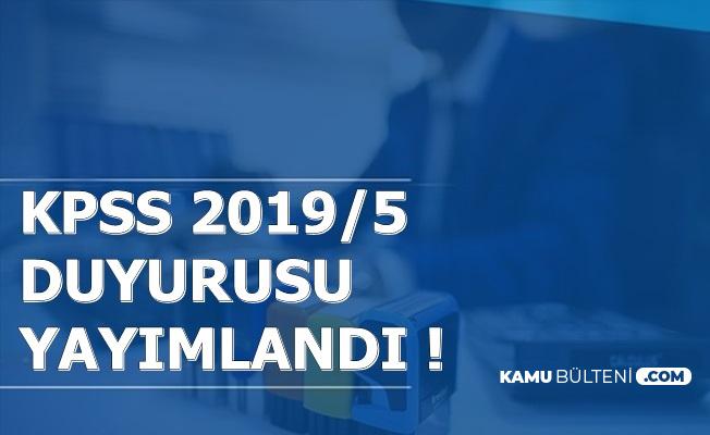 KPSS 2019/5 ile Memur Alımı Tercih Duyurusu Yayımlandı