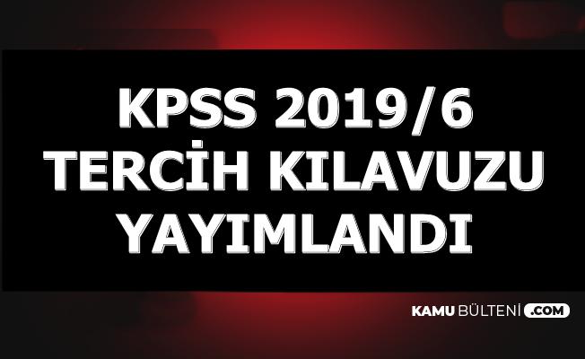 KPSS 2019/6 Tercih Kılavuzu Yayımlandı-Mülakatsız 2635 Memur Alımı Yapılacak