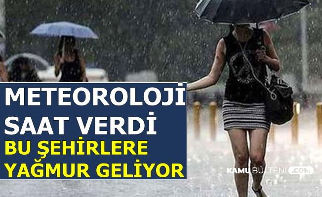 Meteoroloji Saat Verdi: Kuvvetli Yağmur Geliyor (İstanbul, Ankara, İzmir, Antalya,, Hava Durumu)