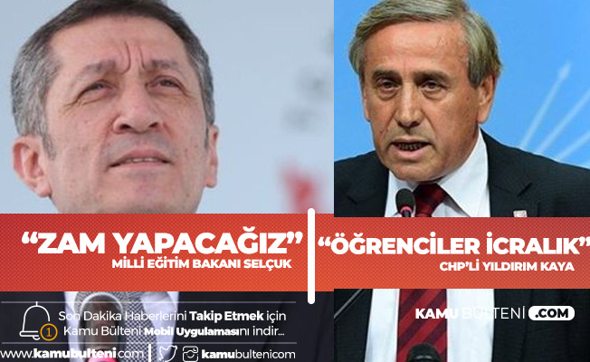 Milli Eğitim Bakanı , 'Zam Yapacağız' Dedi! CHP'li Yıldırım Kaya: Öğrenciler İcralık