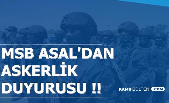MSB ASAL'dan Askerlik Duyurusu 2019