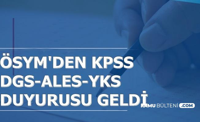 ÖSYM'den KPSS-YKS-ALES-DGS Duyurusu