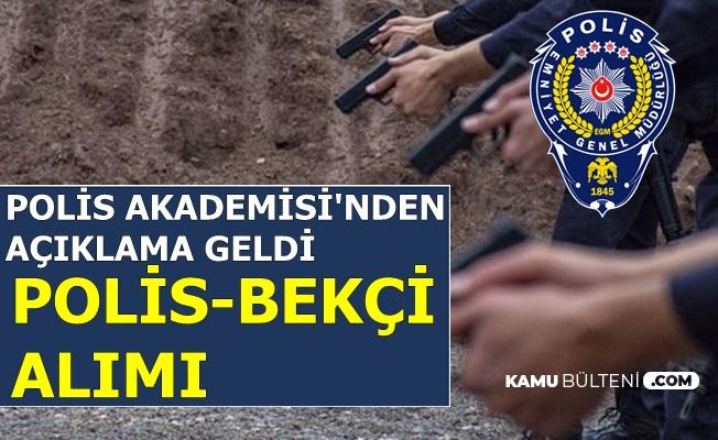 Polis Akademisi'nden EGM Polis ve Bekçi Alımı Açıklaması