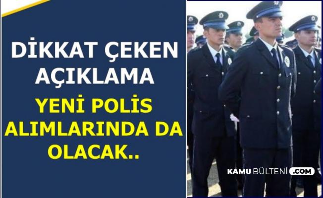 Polis Olmak İsteyenler Dikkat.. Yeni Kadın-Erkek Polis Alımında da Olacak