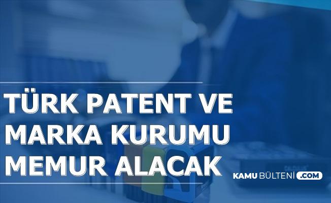 Türk Patent ve Marka Kurumu KPSS ile Memur Alacak