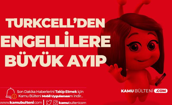 Turkcell Superonline'da Engelli Krizine Çözüm Yok!