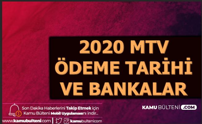 2020 MTV Ödeme Tarihi ve Ödeme Yerleri , Anlaşmalı Bankalar
