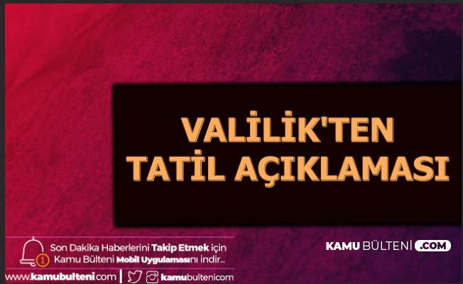 Adana Valiliği'nden 15 Aralık 2019 Kararı: Okullar Tatil Edildi mi?