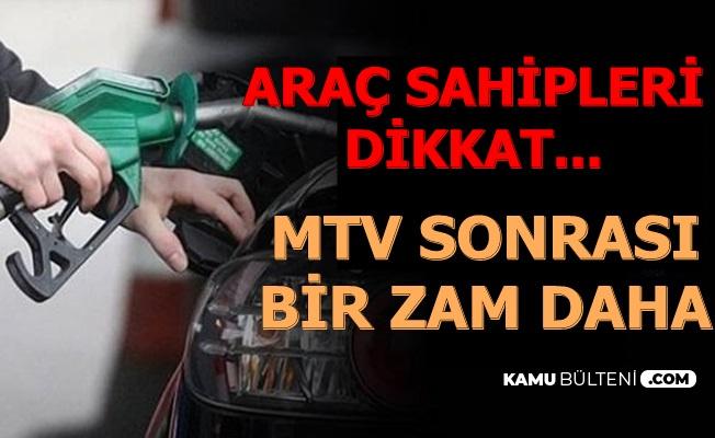 Araç Sahiplerine MTV Zammı Sonrası Bir Kötü Haber Daha: Benzin Motorin ve LPG'ye...