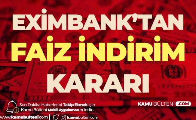 Bakan Duyurdu! Eximbank 100 Baz Puan Faiz İndirimi Yapacak