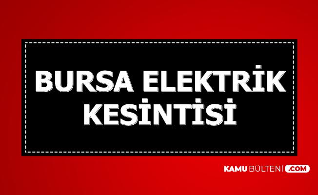 Bursa ve İlçelerinde Elektrik Kesintisi 13-14 Aralık 2019 (Kesinti Saatleri)