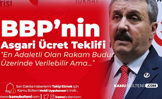 """Büyük Birlik Partisi Lideri Destici'den Asgari Ücret Açıklaması: """"2 Bin 475 TL Teklif Ediyoruz"""""""