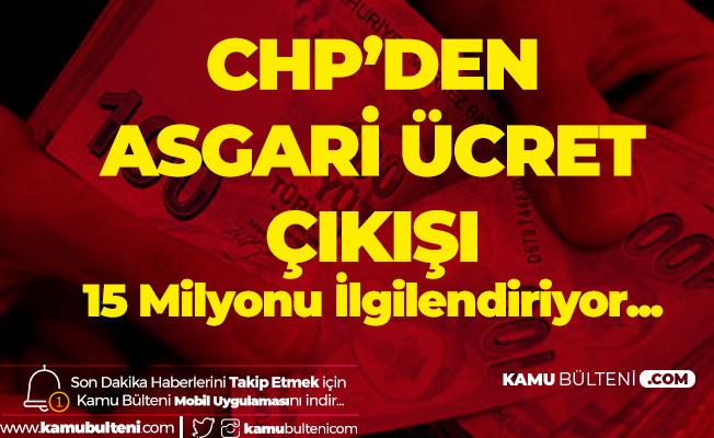 CHP'den Asgari Ücret Açıklaması: 15 Milyonu İlgilendiriyor