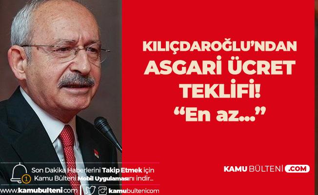 CHP Genel Başkanı Kılıçdaroğlu'ndan Asgari Ücretle İlgili Flaş Teklif!