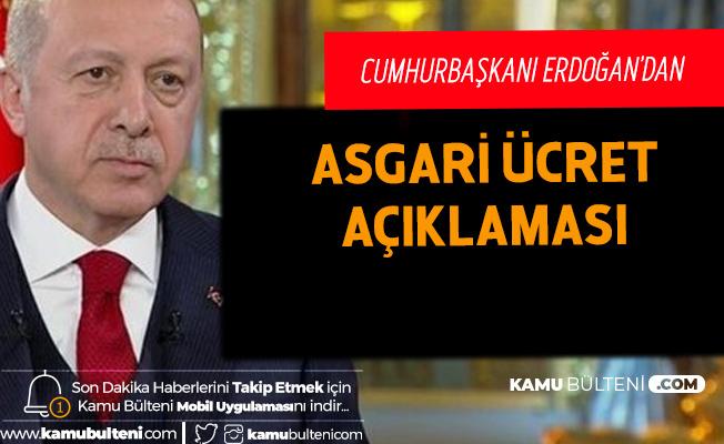 Cumhurbaşkanı Erdoğan'dan Son Dakika Asgari Ücret Açıklaması