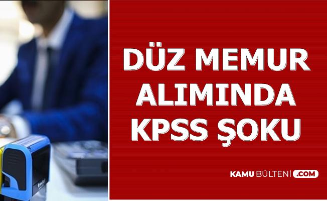 Düz Memur Alımında Adaylara KPSS Şoku